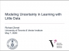 ML Seminar Series - Modeling Uncertainty in Learning with Little Data
